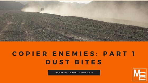 Copier Enemies: Part 1 -- Dust Bites